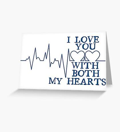 Nerd Valentines: Both my hearts. Greeting Card