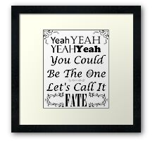 You Could Be The One Framed Print