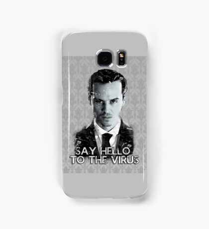 Jim Moriarty- Say hello to the virus Samsung Galaxy Case/Skin