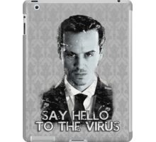 Jim Moriarty- Say hello to the virus iPad Case/Skin