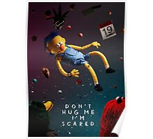 Don't Hug Me I'm Scared Poster