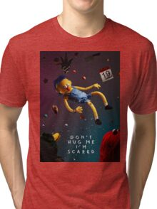 Don't Hug Me I'm Scared Tri-blend T-Shirt