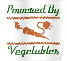 Powered by Vegetables Poster