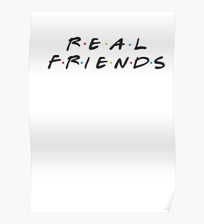 Real Friends - Kanye Poster