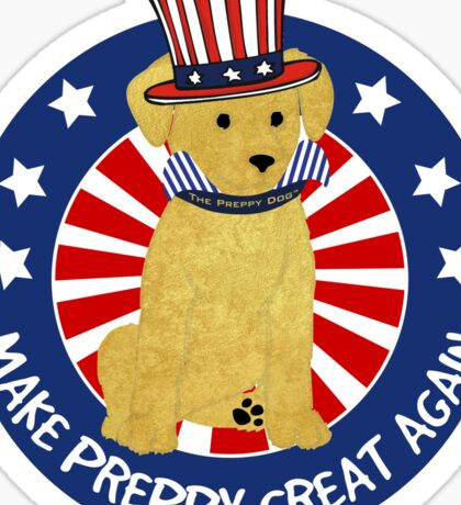 "Political Spoof Preppy Dog -""Make Preppy Great Again"" Sticker"
