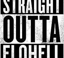 STRAIGHT OUTTA ELOHELL by Ntinho