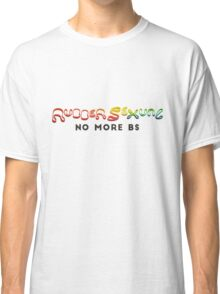 No more BS Classic T-Shirt