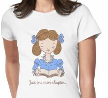 Just One More Chapter... Womens Fitted T-Shirt