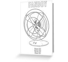 Fanboy Greeting Card