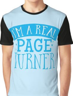 I'm a real page turner Graphic T-Shirt