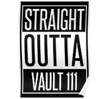 Straight Outta Vault 111 Poster