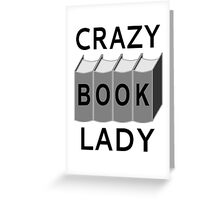 Crazy Book Lady Greeting Card