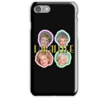 The Golden Girls--The OGG iPhone Case/Skin