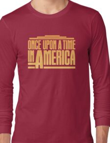 Once Upon A Time In America (1984) Movie Long Sleeve T-Shirt