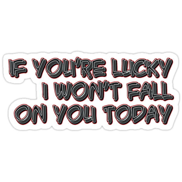 if you're lucky  by vampvamp