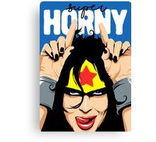 Super Horny Canvas Print