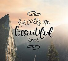 He Calls Me Beautiful One by Katie Thomas