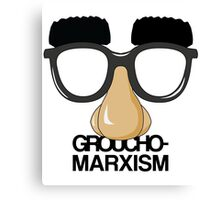Groucho Marxism Canvas Print