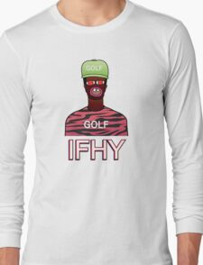 IFHY / Tyler the Creator Long Sleeve T-Shirt