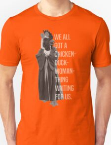Chicken-Duck-Woman-Thing Unisex T-Shirt