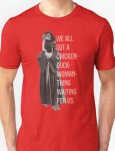 Chicken-Duck-Woman-Thing T-Shirt