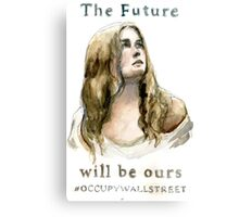 The Future Will Be Ours Canvas Print