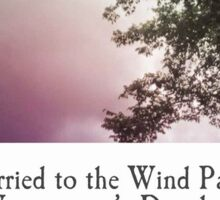 Married to the Wind Part 1 - Wisewoman's Daughter Sticker