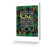 Love Begins With YOu Greeting Card