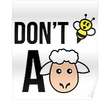 Don't Be A Sheep Poster