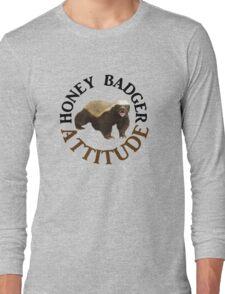 Honey Badger Attitude Long Sleeve T-Shirt