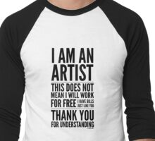 I Am an Artist Collection by Graphic Snob® Men's Baseball ¾ T-Shirt