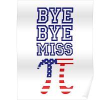 Bye Bye Miss American Pi Poster