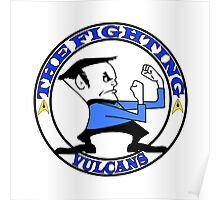 The Fighting Vulcans with logo Poster