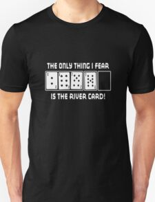 Fear The River funny nerd geek geeky T-Shirt