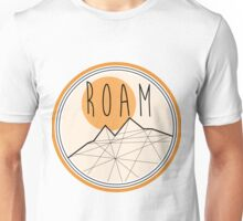R O A M  Unisex T-Shirt