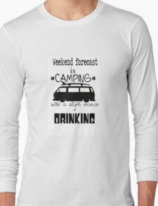 weekend forecast Long Sleeve T-Shirt