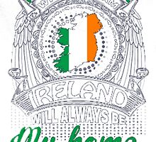 IRELAND HOME by HotTShirts