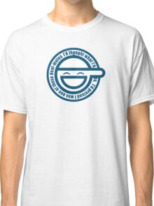 Laughing Man Classic T-Shirt