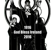 1916 God Bless Ireland 2016 by HotTShirts