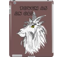Animals - Tough as an Old Goat iPad Case/Skin