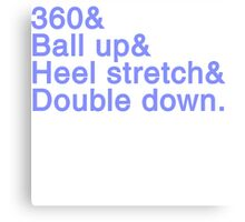 360 Ball up Canvas Print