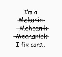 I Fix Cars Unisex T-Shirt