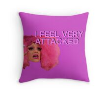 """I feel very attacked Throw Pillow"