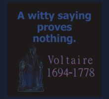 A Witty Saying - Voltaire One Piece - Long Sleeve