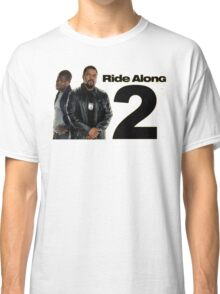 Ride Along 2 Classic T-Shirt