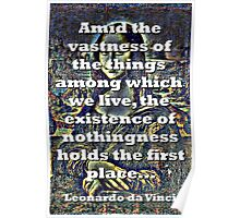 Amid The Vastness Of The Things - da Vinci Poster