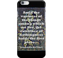 Amid The Vastness Of The Things - da Vinci iPhone Case/Skin