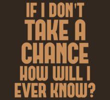 Take a Chance by ezcreative