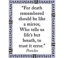 For Death Remembered - Shakespeare Photographic Print