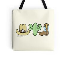 Welcome to The Wild West Tote Bag